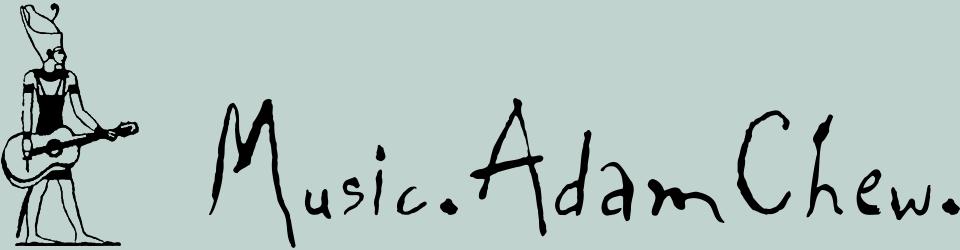 Adam Chew Music